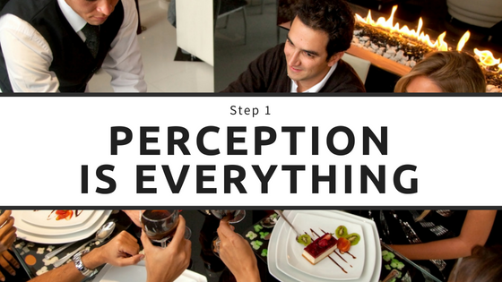 Step 1 Perception is Everything